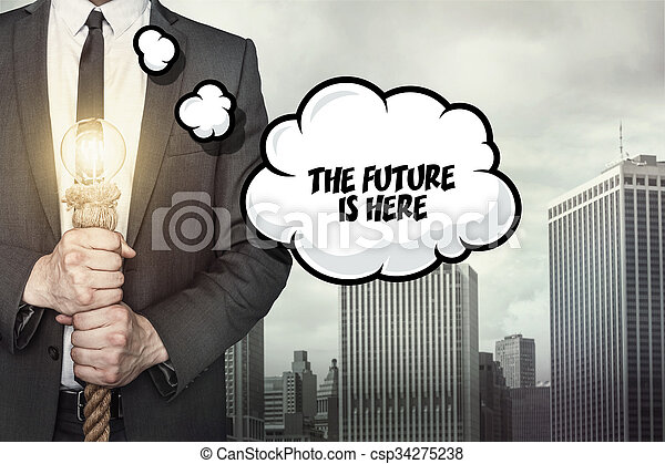 The future is here text on speech bubble - csp34275238