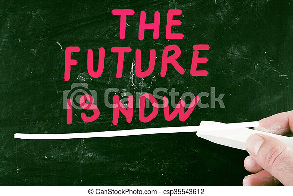 the future is now - csp35543612