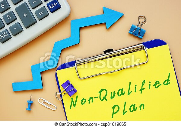 The image contains the inscription Non-Qualified Plan on a notebook sheet - csp81619065