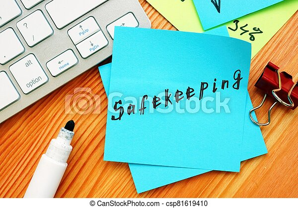 The image contains the inscription Safekeeping on a notebook sheet - csp81619410