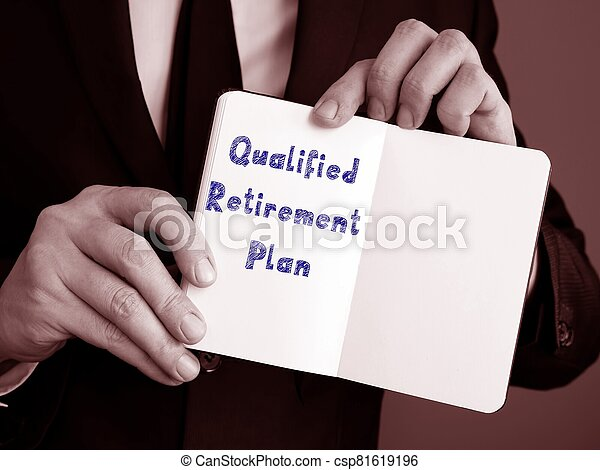 The image contains the inscription Qualified Retirement Plan on a notepad sheet. - csp81619196