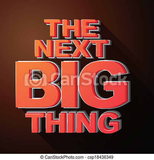 The next big thing coming soon announcement 3d illustration - csp18436349