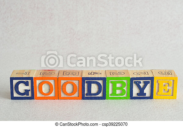 The word goodbye spelled with colorful alphabet blocks isolated against a white background - csp39225070