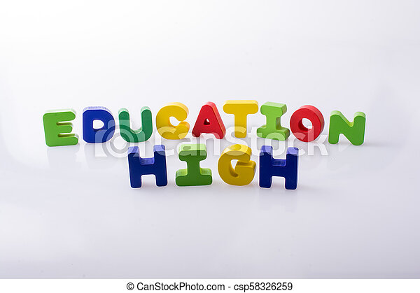 the word HIGH EDUCATION written with letter blocks - csp58326259