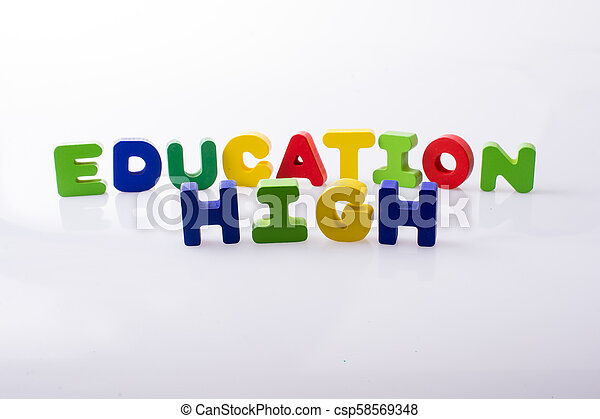 the word HIGH EDUCATION written with letter blocks - csp58569348