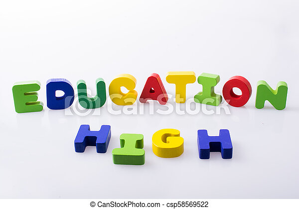 the word HIGH EDUCATION written with letter blocks - csp58569522