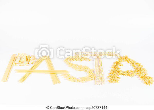 The word 'pasta' spelled with raw pasta - csp80737144