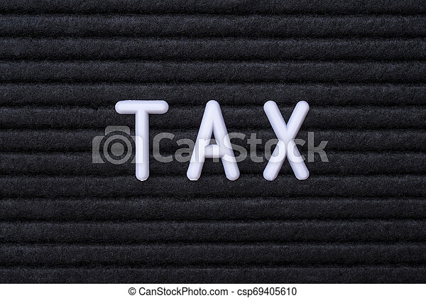 The word TAX - csp69405610