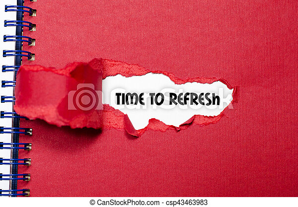 The word time to refresh appearing behind torn paper - csp43463983