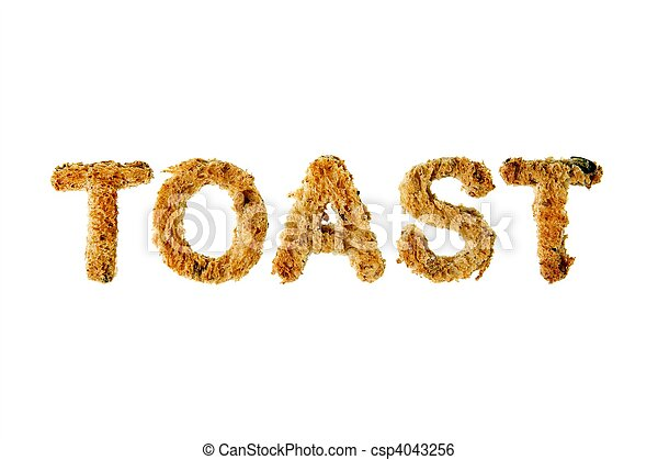 The word toast spelled out in cut out toasted bread, isolated against white background. - csp4043256