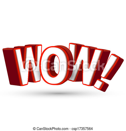 The word Wow in big red 3D letters to show surprise and astonishment at something amazing, awesome and surprising - csp17357564