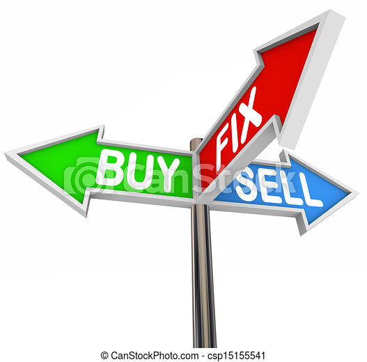 The words Buy, Fix and Sell on three arrow signs to illustrate buying a house, fixing it and selling the house to a new buyer, or flipping real estate - csp15155541