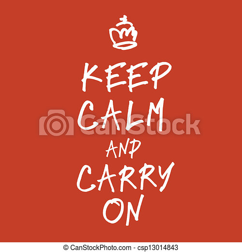 The words keep calm and carry on handwriting. Vector, EPS10 - csp13014843