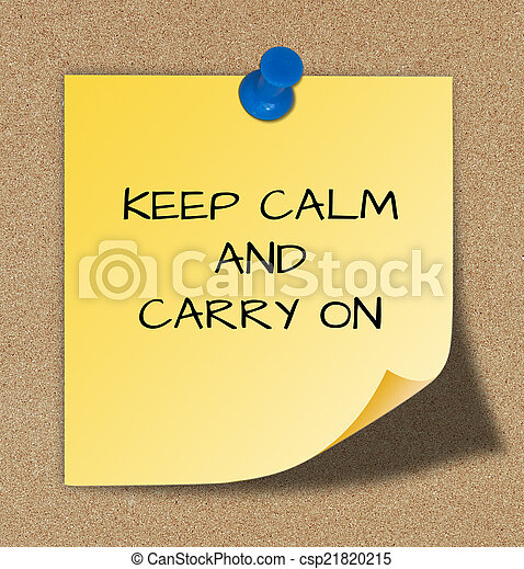 The words keep calm and carry on, slogan on yellow paper.  - csp21820215