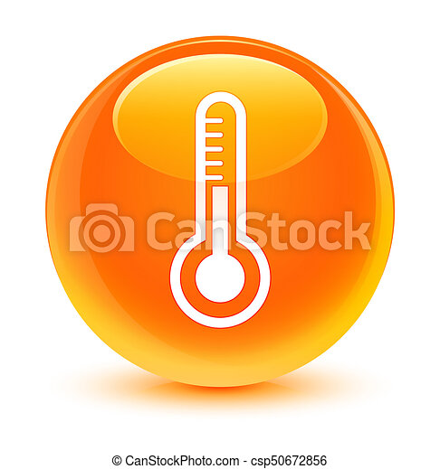 Thermometer icon glassy orange round button - csp50672856