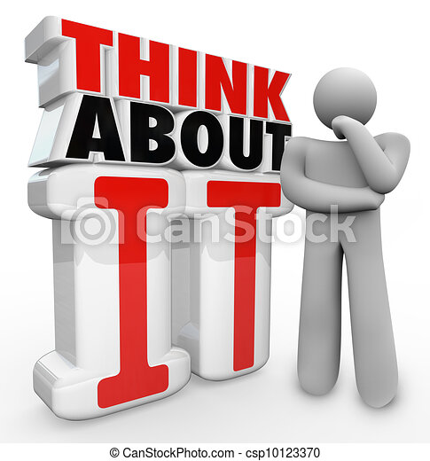 think about it thinker person standing by words a man in a thinking