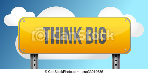 think big yellow road sign illustration - csp33019685