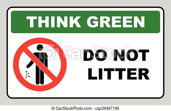 Think Green Concept Do Not Litter Symbol Vector Illustration