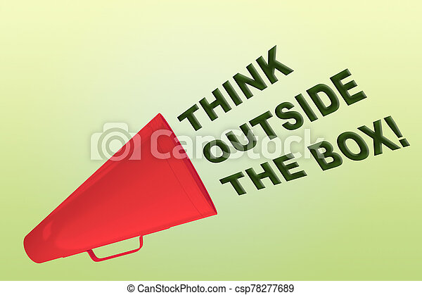 THINK OUTSIDE THE BOX concept - csp78277689