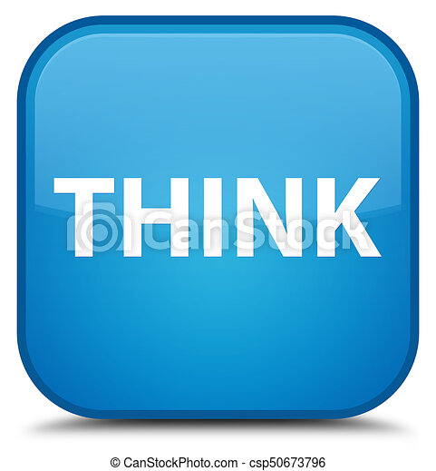 Think special cyan blue square button - csp50673796