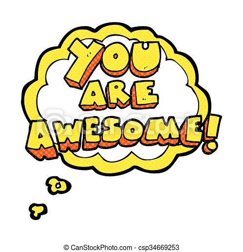 freehand drawn thought bubble cartoon you are awesome text clipart rh canstockphoto com thank you you are awesome clip art