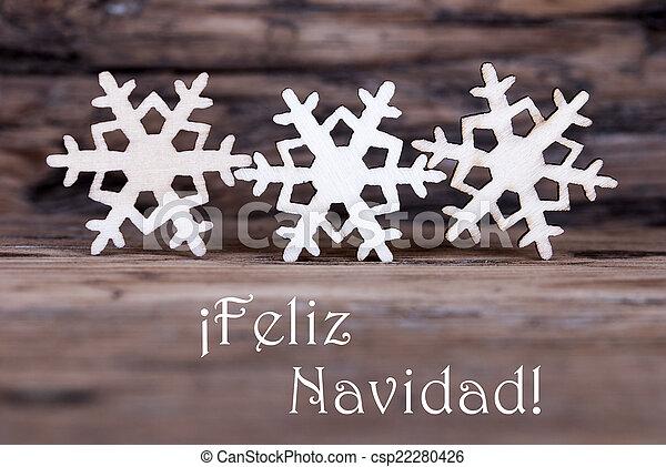 Three Snowflakes with Feliz Navidad - csp22280426