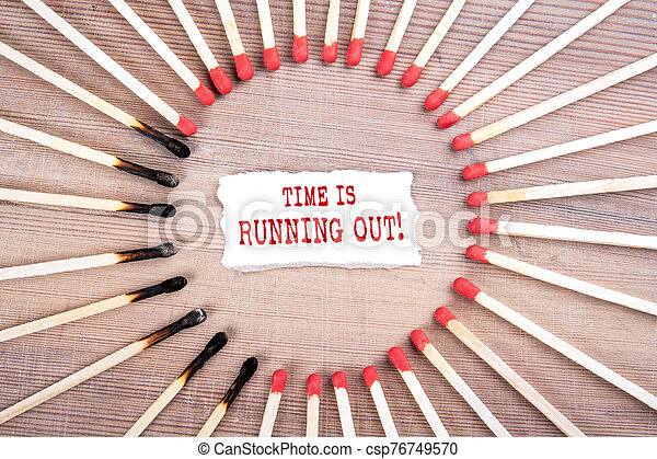 Time is running out. Planning, management, business and opportunity concept - csp76749570