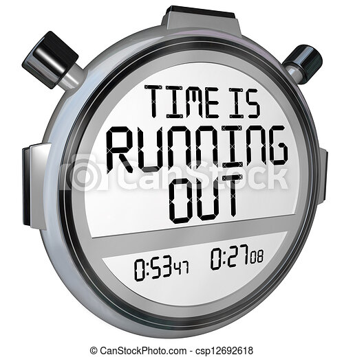 Time is Running Out Stopwatch Timer Clock - csp12692618