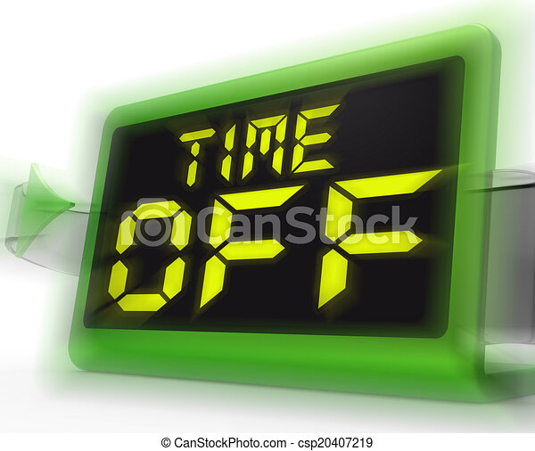 Time off digital clock shows holiday from work or study ...