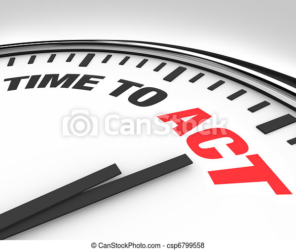 Time to Act Words on Clock - Ready for Action - csp6799558