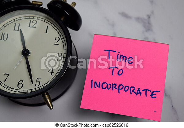 Time to Incorporate write on sticky note isolated on wooden table. - csp82526616