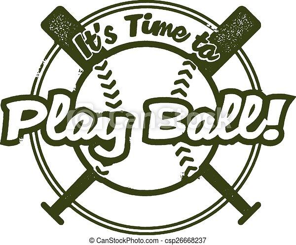 Time to Play Baseball - csp26668237
