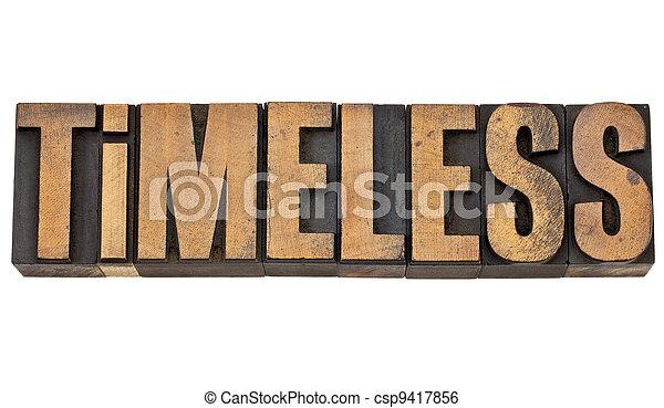 timeless in letterpress wood type - csp9417856