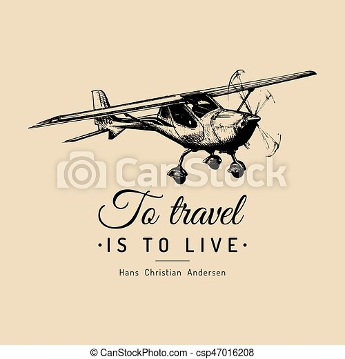 To Travel Is To Live Motivational Quote Vintage Airplane Vector