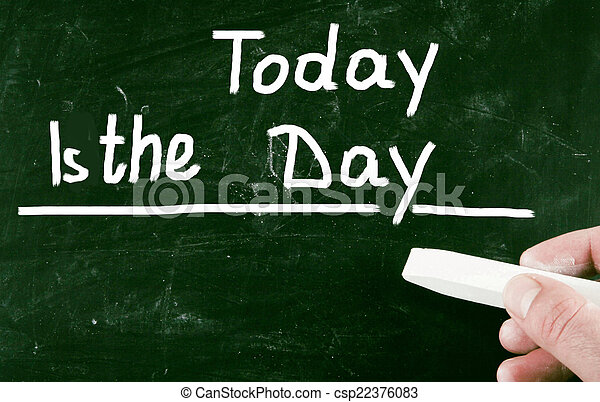 today is the day - csp22376083