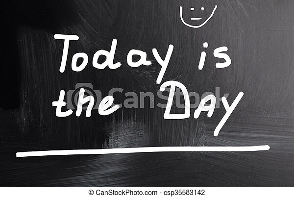 today is the day - csp35583142
