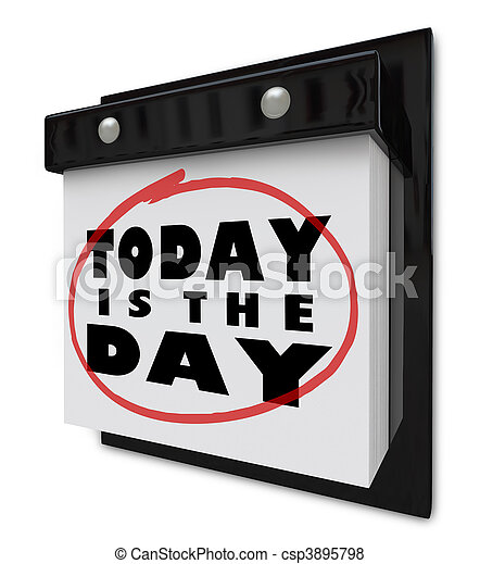 Today is the Day - Wall Calendar - csp3895798