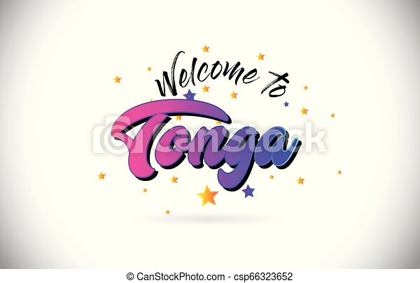 Tonga Welcome To Word Text with Purple Pink Handwritten Font and Yellow Stars Shape Design Vector. - csp66323652
