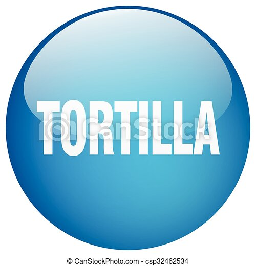 tortilla blue round gel isolated push button - csp32462534