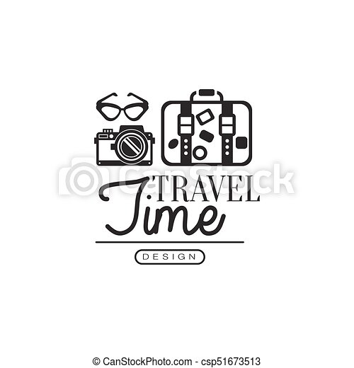 Time To Travel Tour Operator Label With Traveler Accessories Camera Glasses Suitcase Creative Black And White Design Logo For Tourist Agency Vector