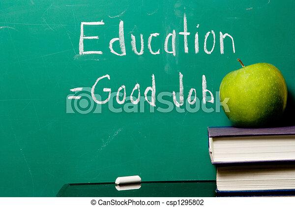 La educación es igual a un buen trabajo - csp1295802