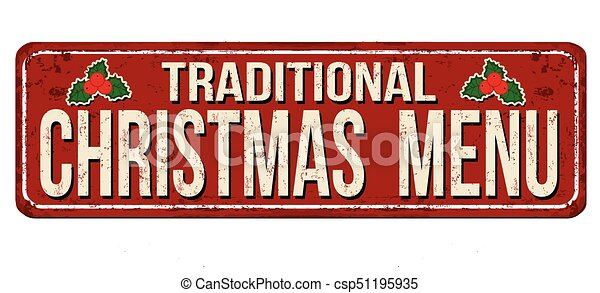 Traditional Christmas Menu Vintage Rusty Metal Sign On A White
