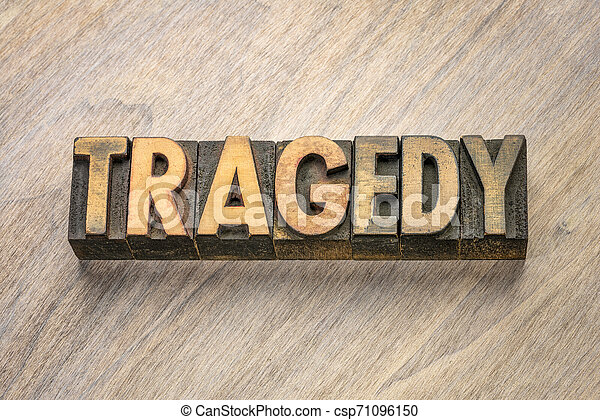 tragedy word in letterpress wood type - csp71096150