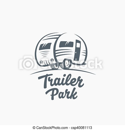 Trailer or Van Park Vector Logo Template. Silhouette Tourism Icon. Label with Retro Typography. - csp40081113