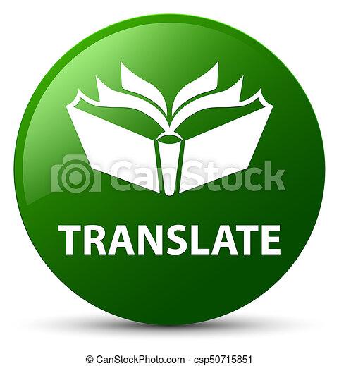 Translate green round button - csp50715851