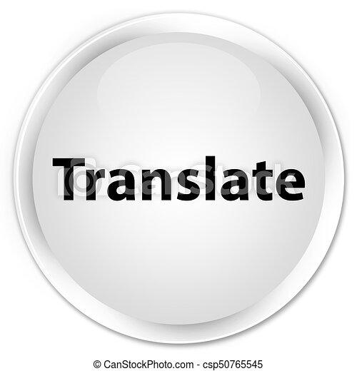Translate premium white round button - csp50765545