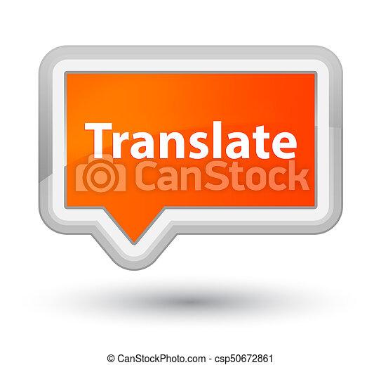 Translate prime orange banner button - csp50672861