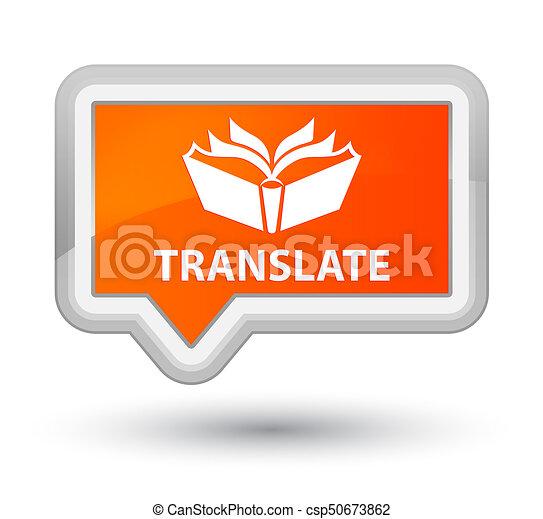 Translate prime orange banner button - csp50673862