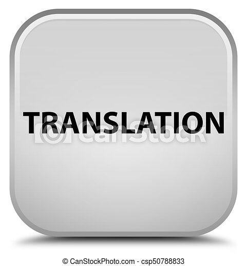 Translation special white square button - csp50788833