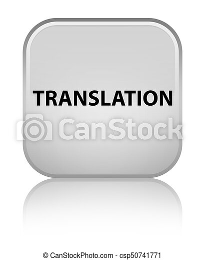 Translation special white square button - csp50741771